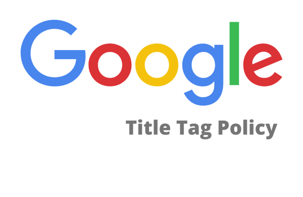 This image show about Google new title tag policy
